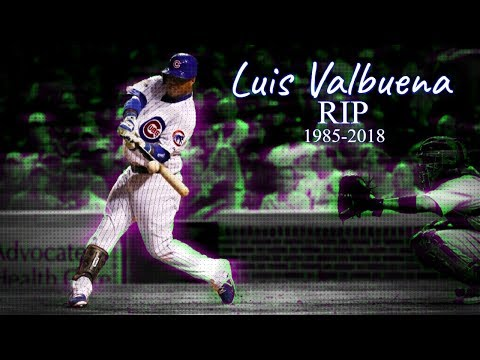 A tribute to Luis Valbuena RIP (1985-2018)