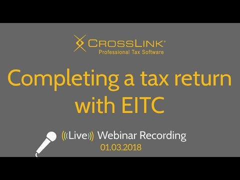 CrossLink 2018: Completing a tax return with EITC (Tax Year 2017)