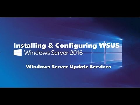 2016 TESTLAB 3 : Implement WSUS in SERVER 2016 first time, everytime!