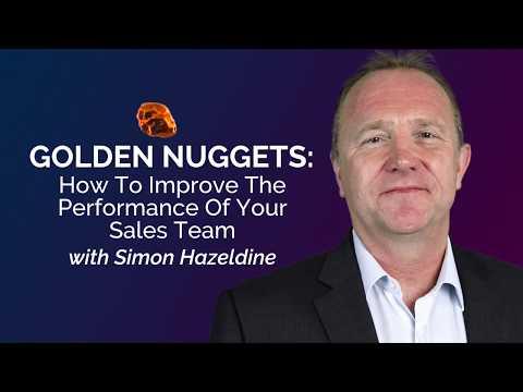 Improve the Performance of Your Sales Team, with Simon Hazeldine