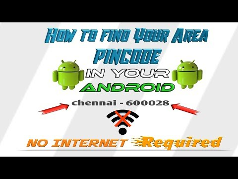 How to Find Your Area [PIN/ZIP CODE] in your android mobile