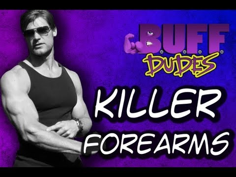 Killer Forearms Workout - Buff Dudes