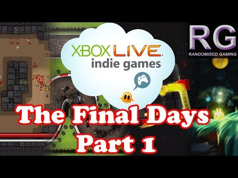 The Final Days of Xbox 360 Indie and the best games to buy on the platform - Part 1