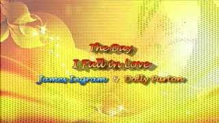 The Day I Fall in Love by James Ingram & Dolly Parton