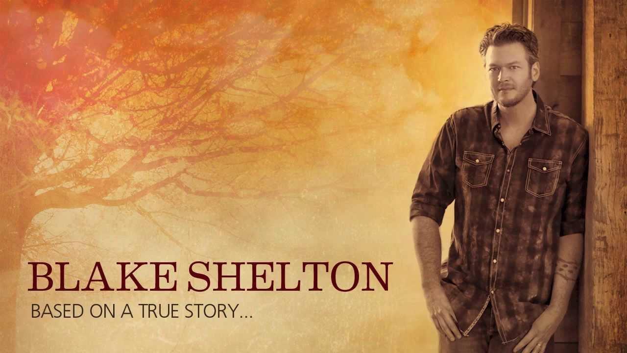 Blake Shelton - Country On the Radio
