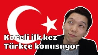 KOREAN TRYING TO SPEAK TURKISH FOR THE FIRST TIME!!! 🇹🇷