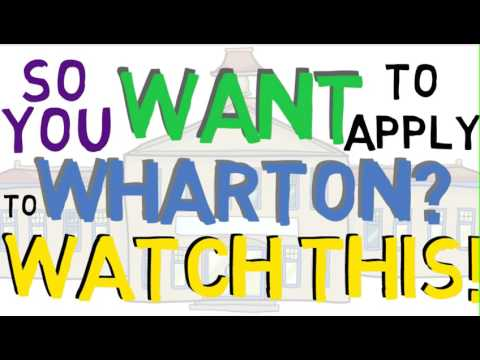 Are you Applying to the Wharton School of Business MBA? WATCH THIS FIRST!!