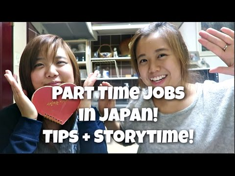 Part Time Jobs in Japan | Tips for Foreigners & Storytime!