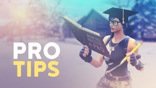 PRO TIPS: HOW TO BECOME A PRO IN FORTNITE (Fortnite Battle Royale)