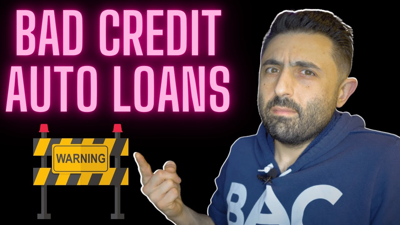 Bad Credit Auto Loans ⚠️ (MUST WATCH in 2021)