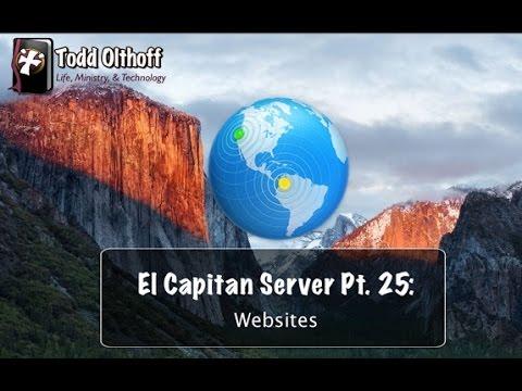 El Capitan Server Part 25: Websites