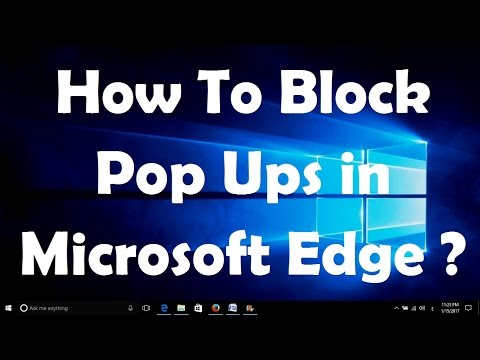 How To Block Pop Ups in Microsoft Edge ?