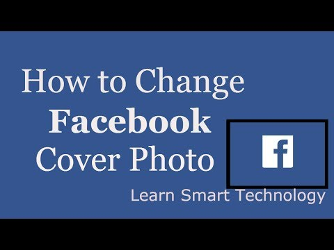 How To Change Facebook Cover Photo | How To Change Cover Photo/Picture/Avatar/Image in Facebook
