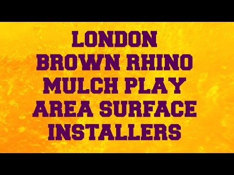 London Brown Rhino Mulch Play Area Surface Installers