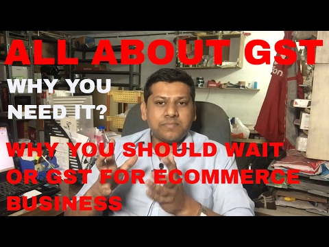 Why should you wait for GST to start your ecommerce business