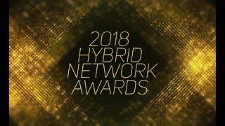 The 2018 Hybrid Network Awards LIVE