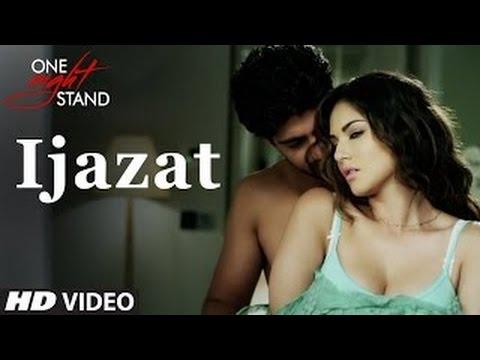 Xxx Mp4 IJAZAT Full Video Song Lyrics ONE NIGHT STAND Sunny Leone Tanuj Virwani Arijit Singh 3gp Sex