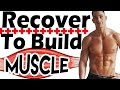 How to Build Muscle Faster with Proper RECOVERY After Workout ➡ Muscle Recovery Tips | Soreness Pain
