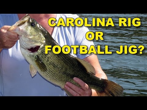 Carolina Rig vs Football Jig: Which is More Effective? | Bass Fishing
