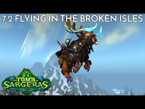 Patch 7.2 Flying in the Broken Isles