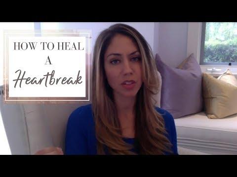 How To Heal Heartbreak
