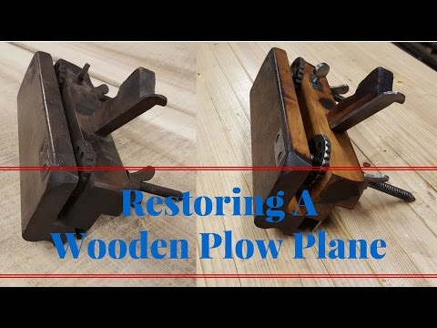 How to Restore a Wooden Plow Plane - With Just Hand Tools