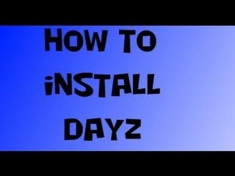 How to install DayZ Mod