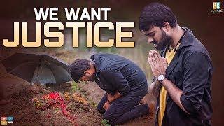 We Want Justice    Pakkinti Kurradu    Tamada Media