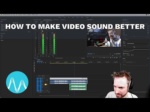 How to Make Video Sound Better