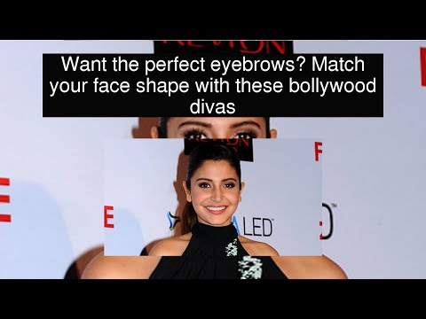 Want the perfect eyebrows? Match your face shape with these bollywood divas