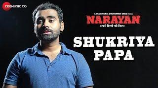 Shukriya Papa | Narayan | Jogesh Sehdeva | Jayant Sankla