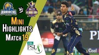 Mini Highlights | Quetta Gladiators vs  Karachi Kings | Match 19 | 8 March | HBL PSL 2018