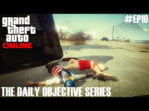 GTA Online - The Daily Objective Series (Ep10)