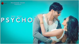 Psycho Official Video - Dev Negi | Indie Music Label