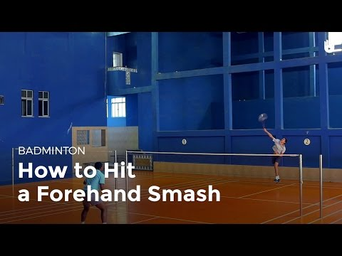 How to Hit a Forehand Smash   Badminton