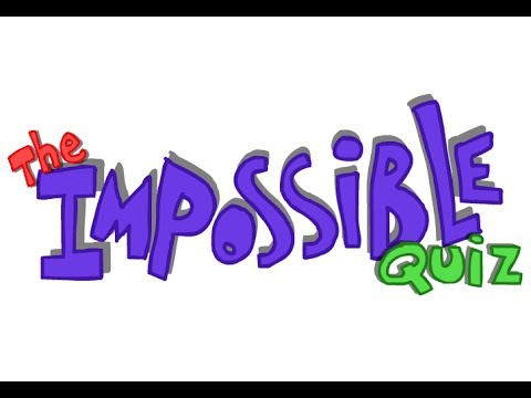 The Impossible Quiz - Questions 1 - 110 Answers