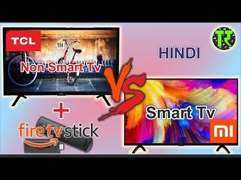 Hindi TCL Non Smart Normal TV vs MI TV 4A 32 Inch India   Make Non Smart Tv Smart With Fire Tv Stick
