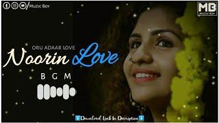 Noorin Love BGM | Oru Adaar Love Bgm Ringtone | Muzic Boy | Download Link⬇️