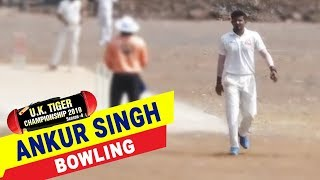 Ankur Singh Bowling in UK Tiger Championship 2019, Ghatkopar, Mumbai
