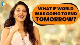"Kiara Advani: ""If The World is Going to End Tomorrow I Will....""| Kabir Singh | Shahid Kapoor"