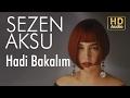 Sezen Aksu - Hadi Bakalım (Official Audio)