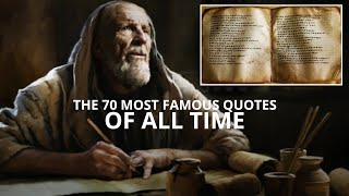 The 70 Most Famous Quotes of All Time