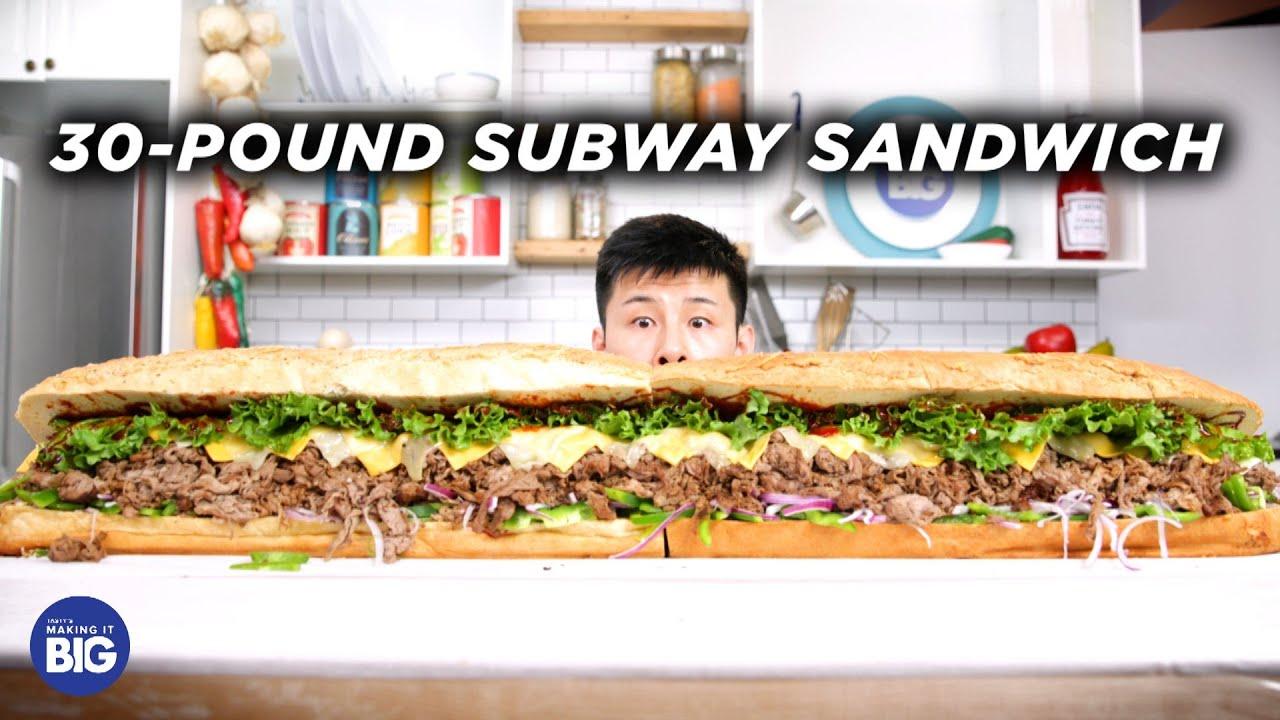 I Made A Giant 30-Pound Subway Sandwich