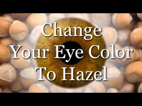 Change Your Eye Color To Hazel (Subliminal)