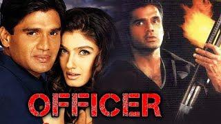 Officer (2001) Full Hindi Movie | Sunil Shetty, Raveena Tandon, Sadashiv Amrapurkar