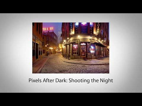 Pixels After Dark: Shooting the Night