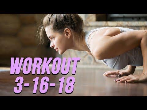 Workout 3-16-18