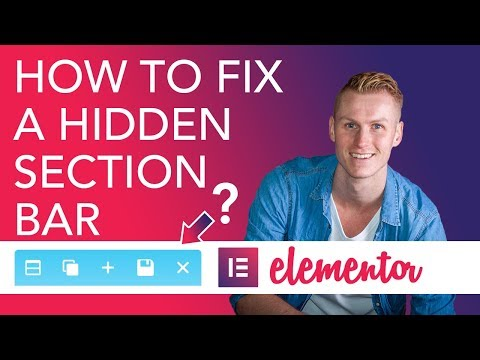 How To Fix a Hidden Section Bar In Elementor