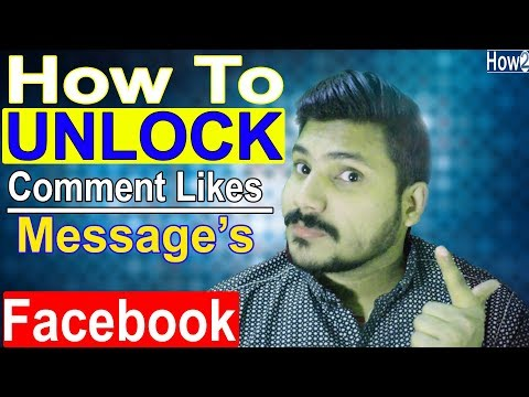 How to Unlock Comments Likes Messages And Friend Request On Facebook In Hindi Urdu 2018