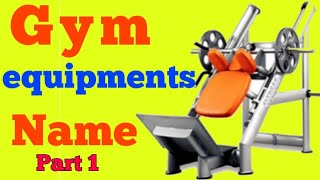 Gym Equipment Guide For Beginners – Names and Pictures